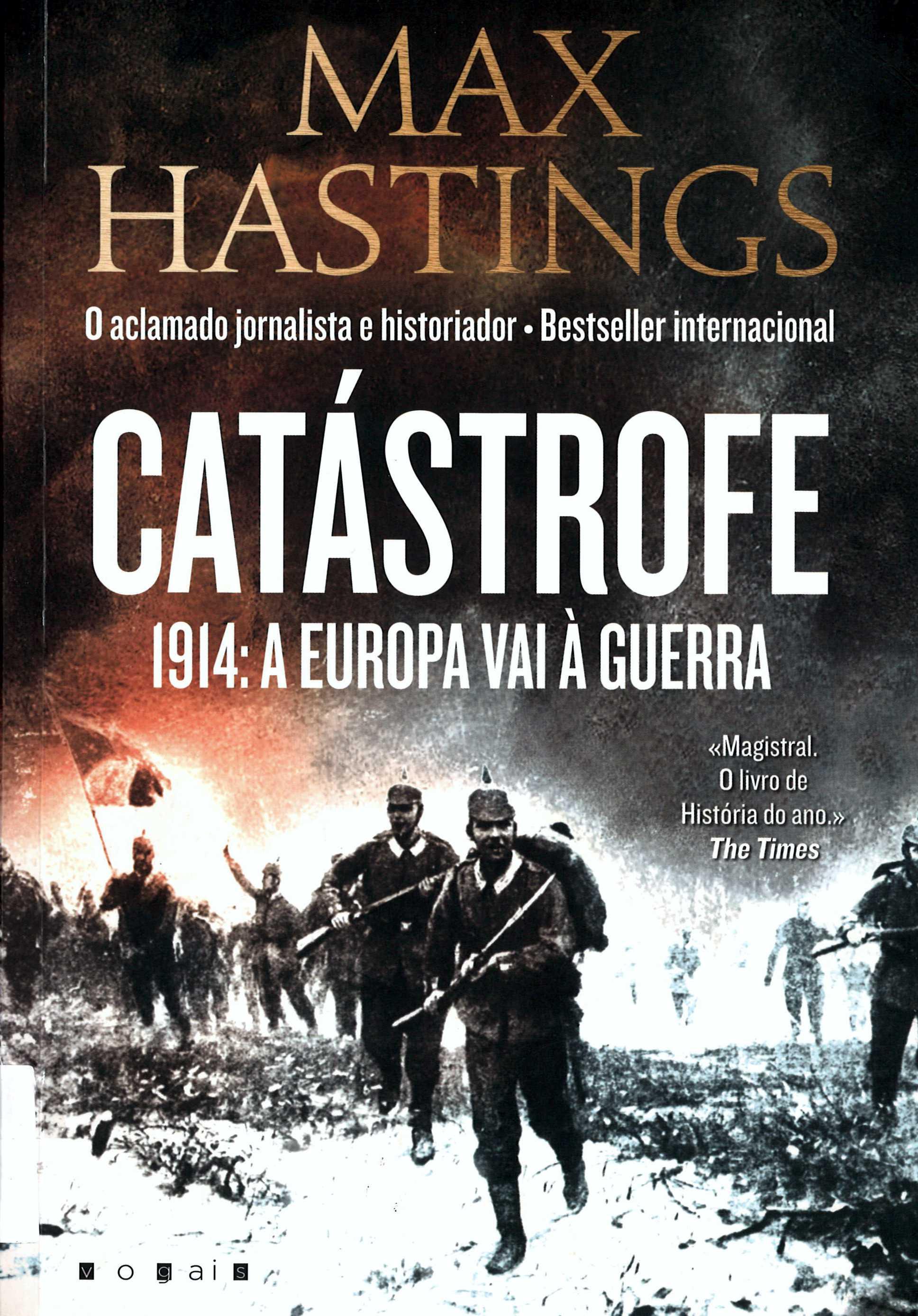 CATÁSTROFE 1914: A EUROPA VAI À GUERRA